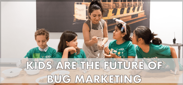 The Power to Pester: Why Kids Are Key to Edible Bug Acceptance