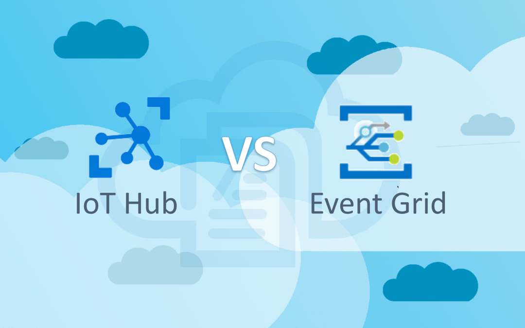Azure Event Grid vs Azure IoT Hub: Which is better for IoT?