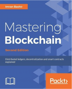 Book: Mastering Blockchain from Imran Bashir 1
