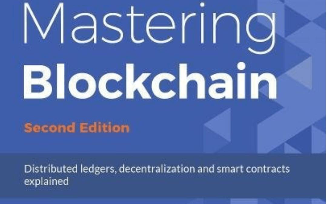 Book: Mastering Blockchain from Imran Bashir