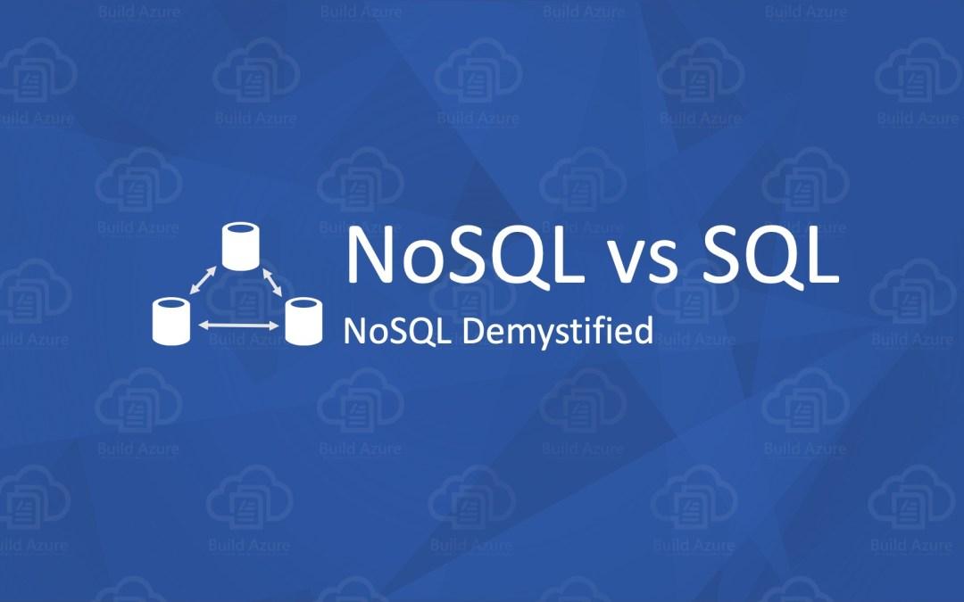 NoSQL vs SQL: Demystifying NoSQL Databases