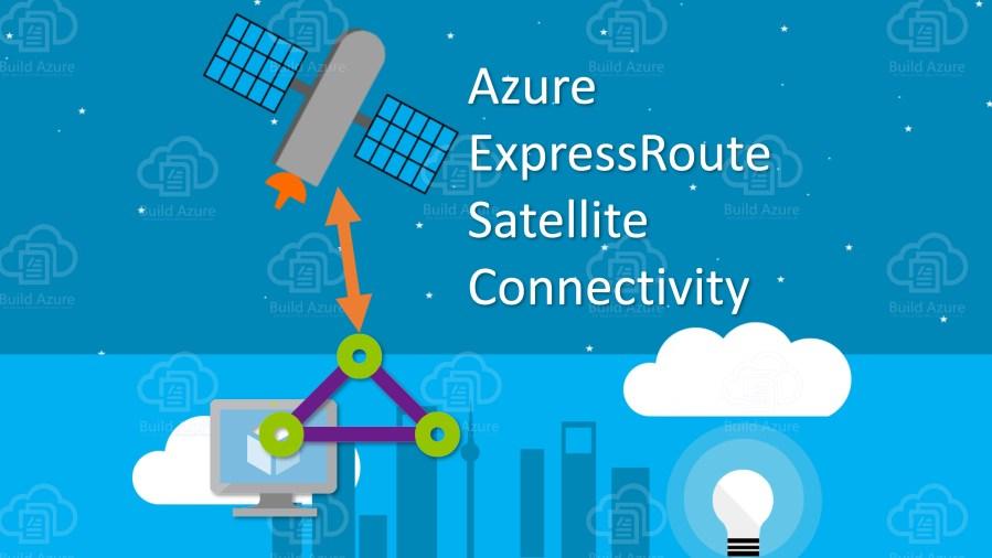 Remotely Connect Azure ExpressRoute via Satellite