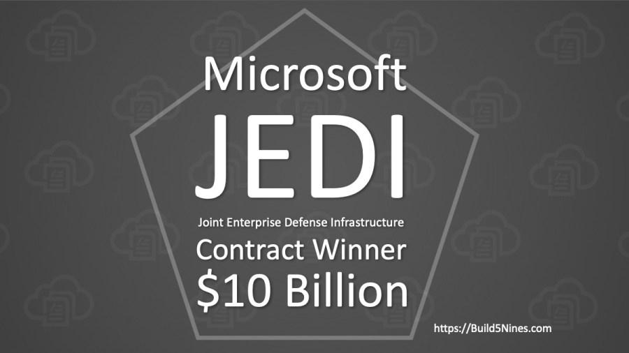 Microsoft Wins DoD JEDI Contract worth $10 Billion