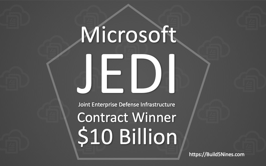 Microsoft Wins DoD JEDI Contract worth $10 Billion