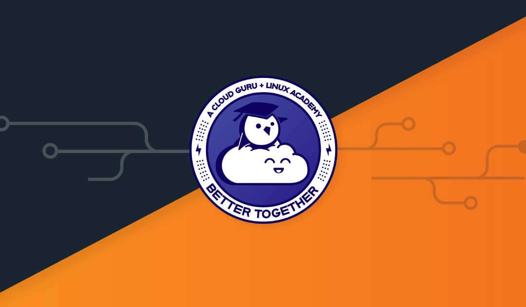 A Cloud Guru acquires Linux Academy: Creates Largest Cloud Training Library