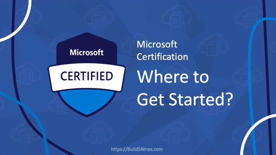Microsoft Azure Certification: Where to Start?