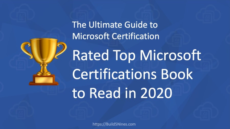 Rated Top Book to Read in 2020: Ultimate Guide to Microsoft Certification