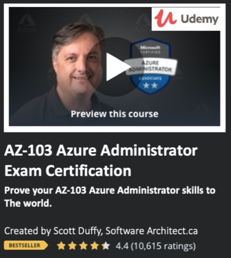 AZ-103 Azure Administrator Exam Certification by Scott Duffy, Software Architect.ca
