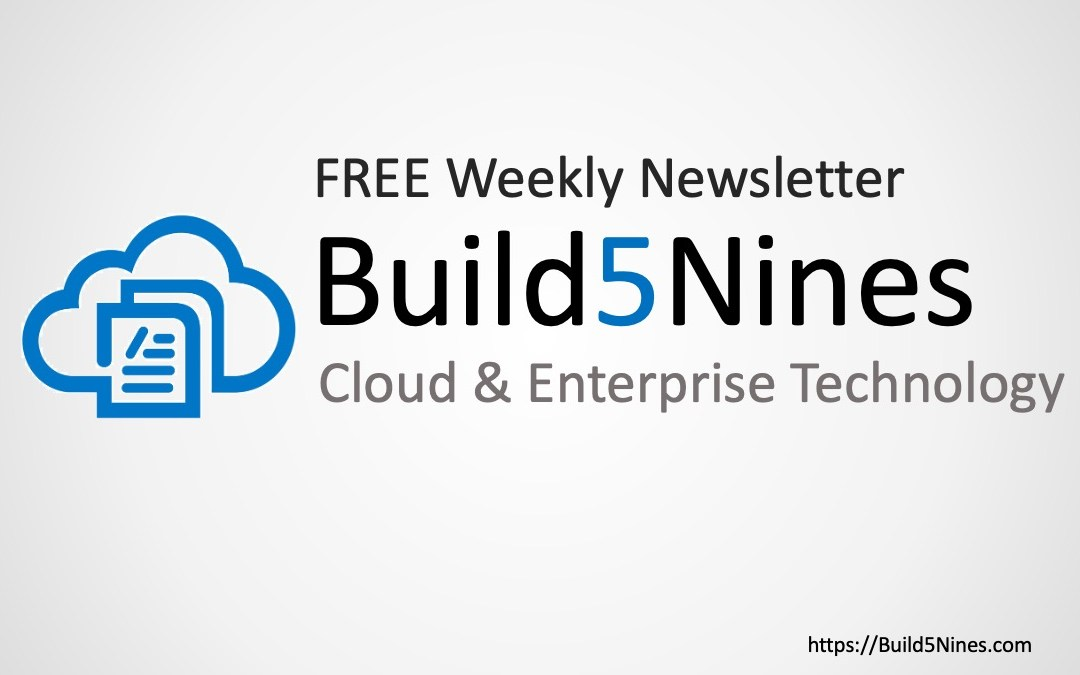 Build5Nines Weekly: May 4, 2020