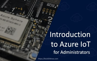 Administrator's Introduction to Azure IoT
