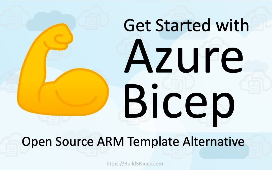 Get Started with Azure Bicep – Alternative to ARM Templates