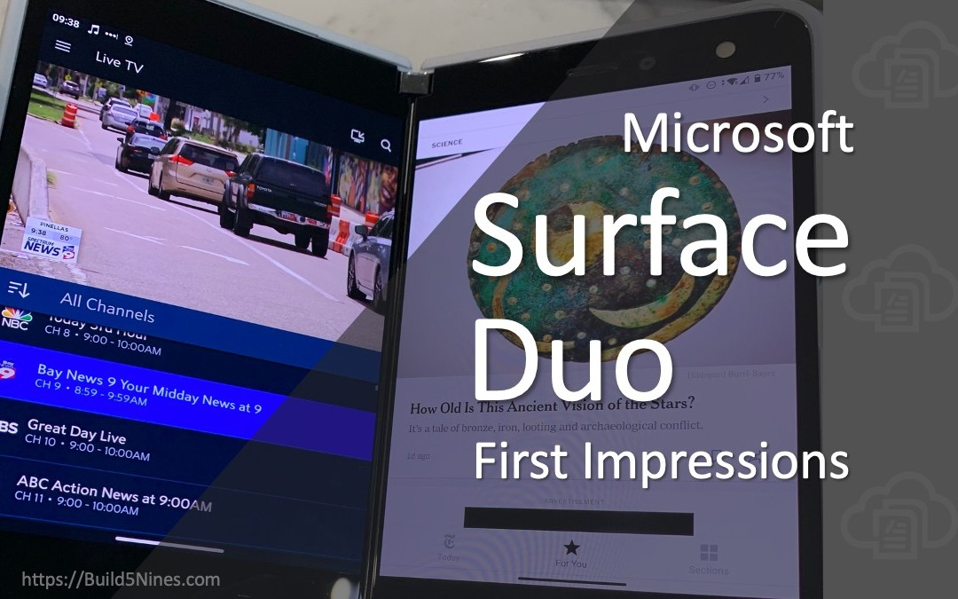 Surface Duo First Impressions