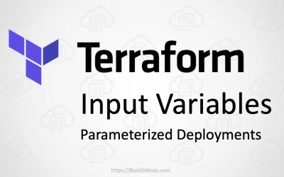 Use Terraform Input Variables to Parameterize Infrastructure Deployments
