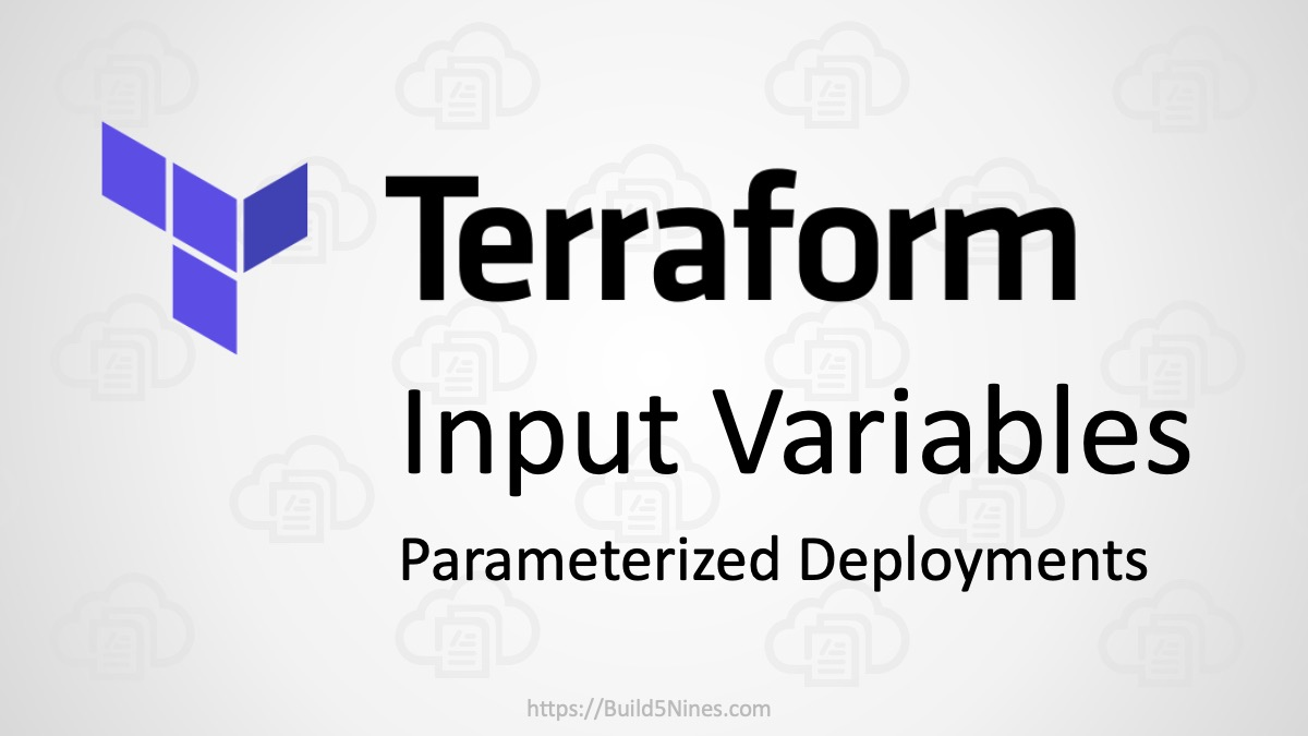 Use Terraform Input Variables to Parameterize Infrastructure Deployments 7