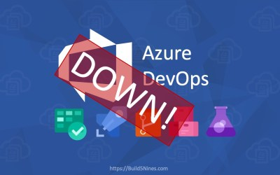 Azure DevOps is Down; Outage is MS not Your CI/CD Builds (October 6, 2020)