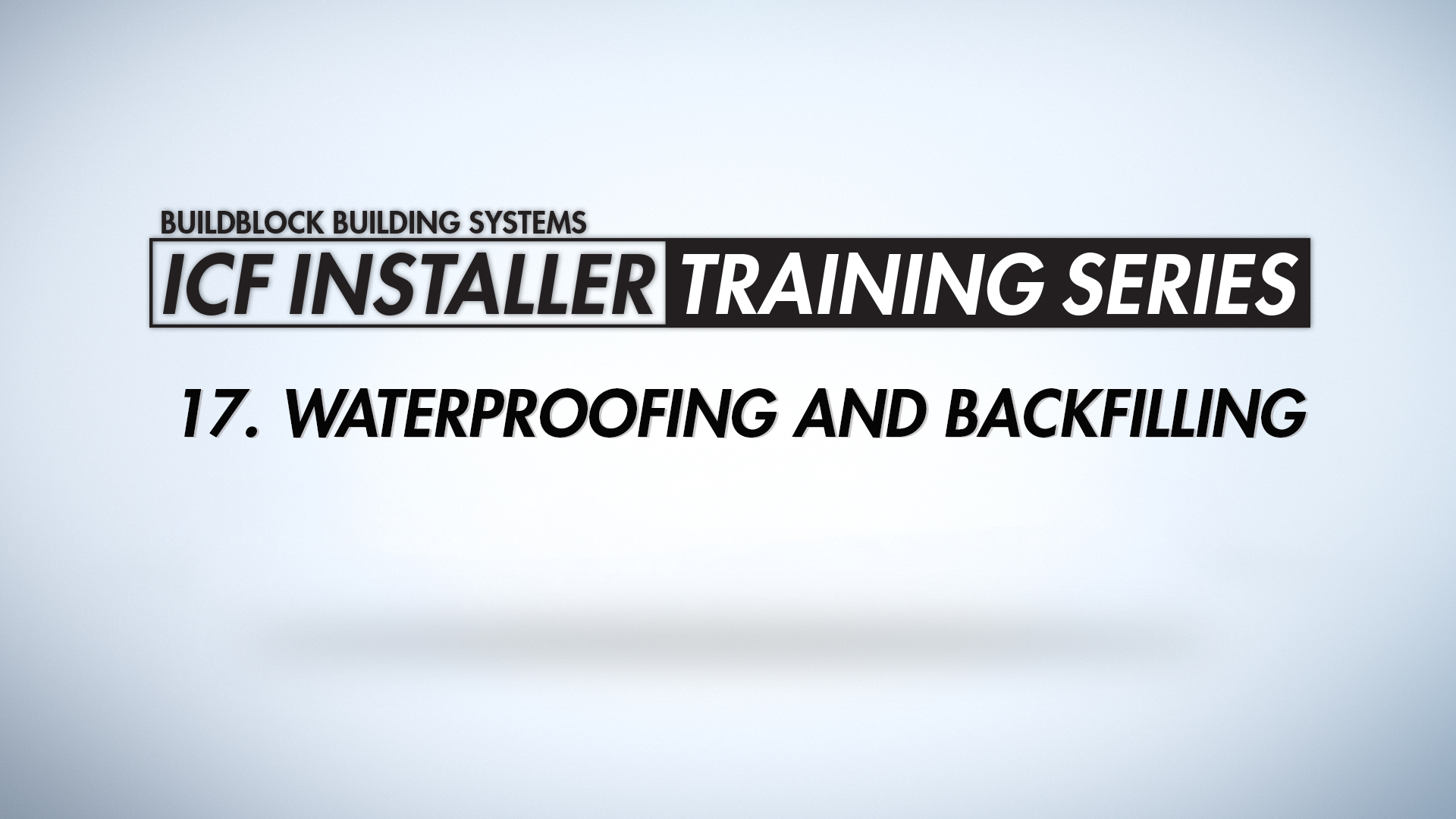 waterproofing and backfilling