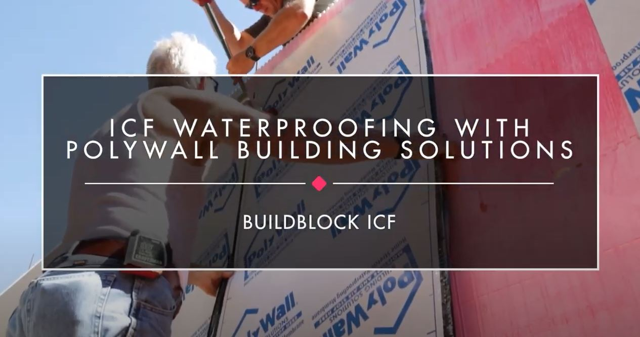 Video: ICF Waterproofing with PolyWall Building Solutions