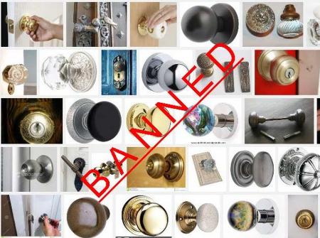 Ban on Doorknobs