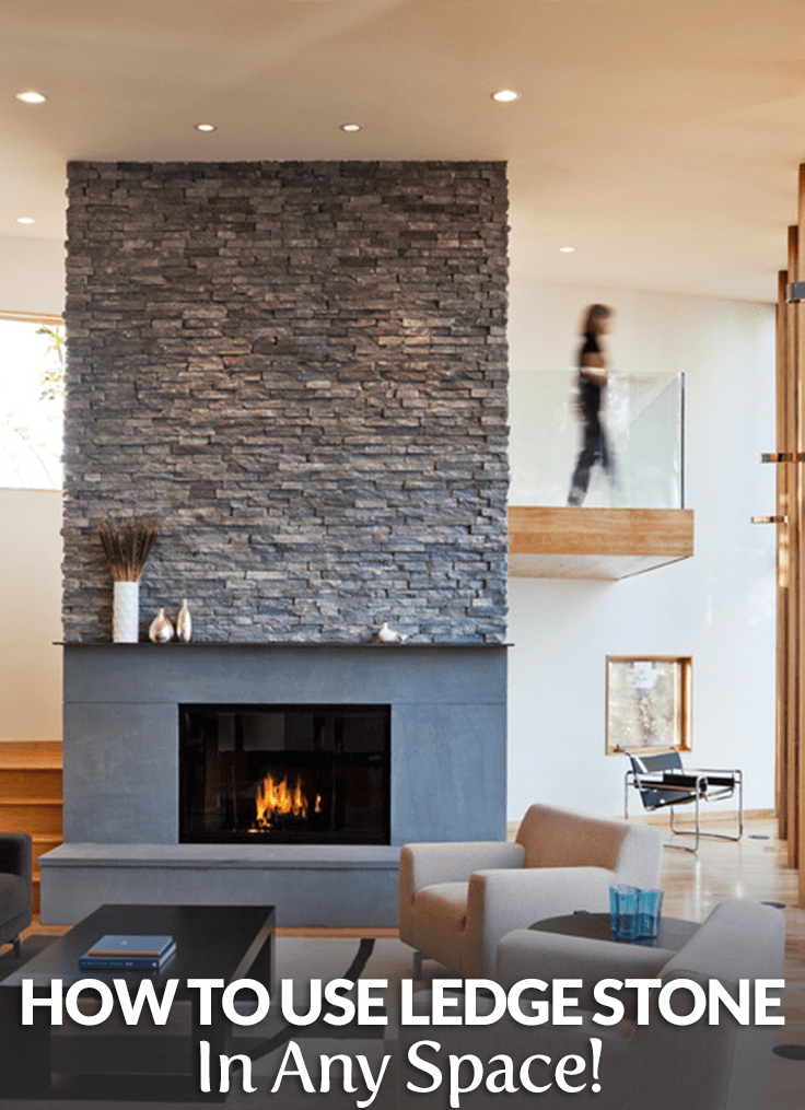 how to use ledge stone in any space