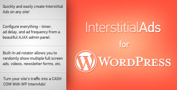 Interstitial Ads For WordPress by TylerQuinn (WordPress advertising plugin)