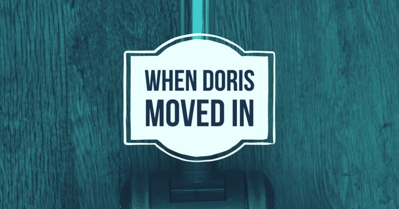 When Doris Moved In