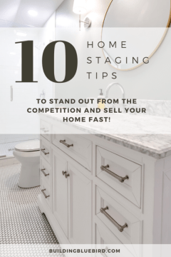 10 quick home staging tips to maximize the value of your home and sell it fast! #realestatetips #realestate #homestaging