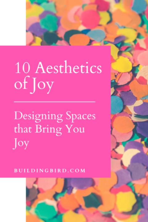 How to use the 10 aesthetics of joy to design a more joyful home   Joyful by Ingrid Fetell Lee recap #joyful #happiness #joy #design