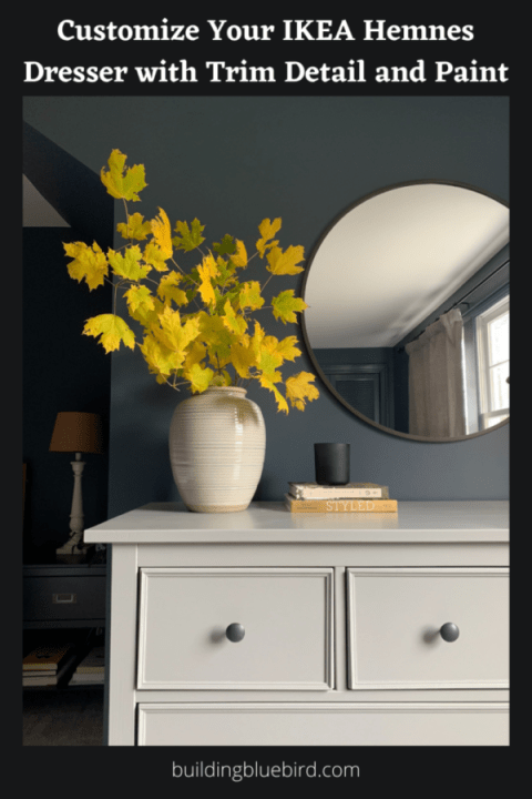 DIY trim detail and paint on my IKEA  Hemnes dresser | Building Bluebird #ikeahack #bhgorc #moodybedroom