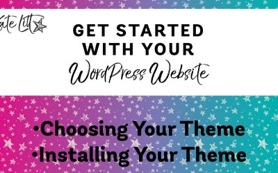 Setting Up Your Website Part 4: Which WordPress theme is best and how do I install my WordPress theme?