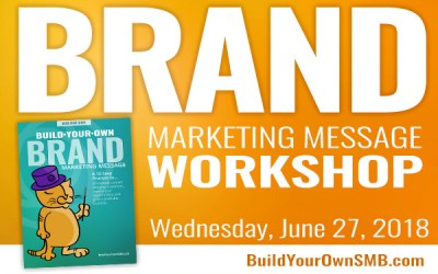 Workshop June 27: BYO Brand Marketing Message