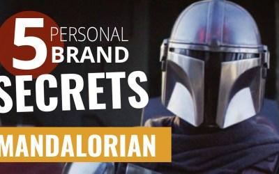 Personal Brand Strategy Secrets – Mandalorian
