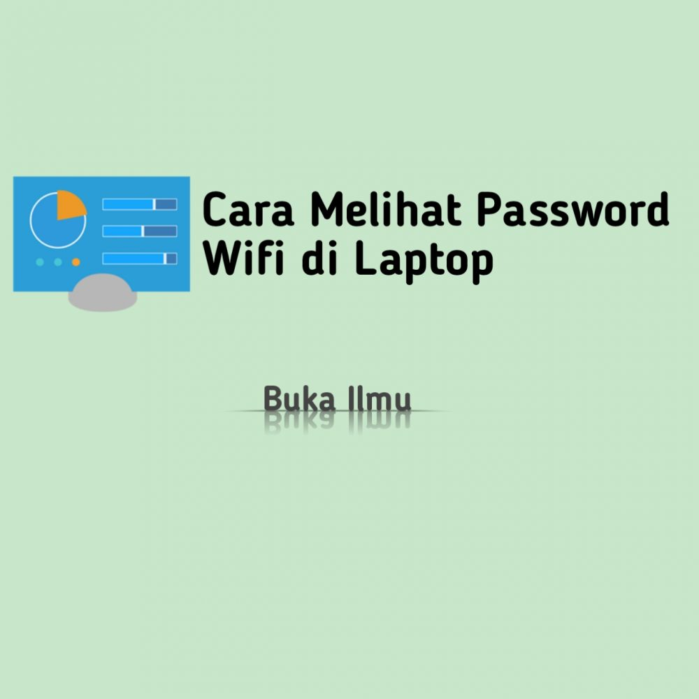 4 Cara Melihat Password Wifi di Laptop Windows dan Mac