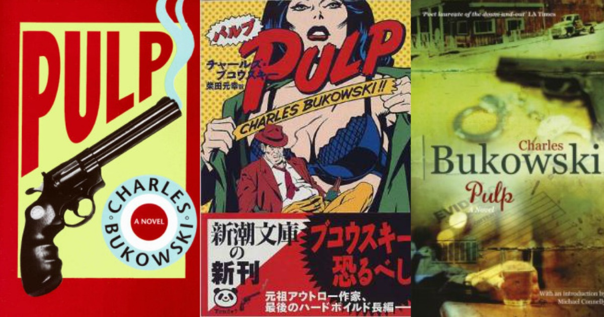 """Best Quotes from the Charles Bukowski Novel """"Pulp"""""""