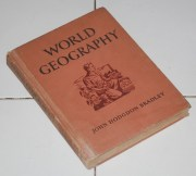 John Hodgdon Bradley: World Geography