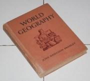 John Hodgdon Bradley: World Geography