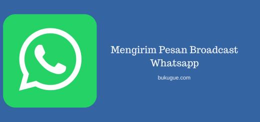 Mengirim Pesan Broadcast Whatsapp