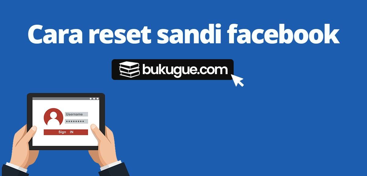 Cara reset password facebook yang lupa untuk gaptek
