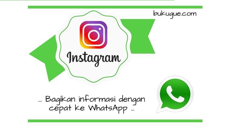 Cara Membagikan Link Foto atau Video di Instagram ke WhatsApp