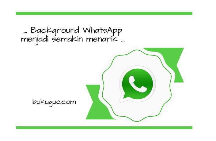 Cara mudah mengganti Wallpaper WhatsApp kamu