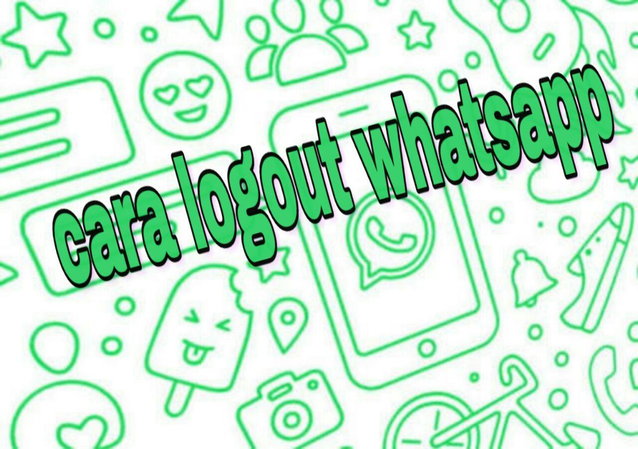 Cara mudah logout WhatsApp di smartphone kamu