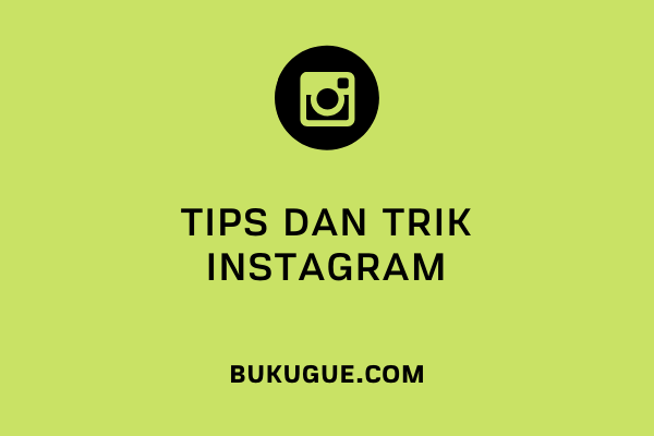 #4 Tips dan Trik simpel Instagram