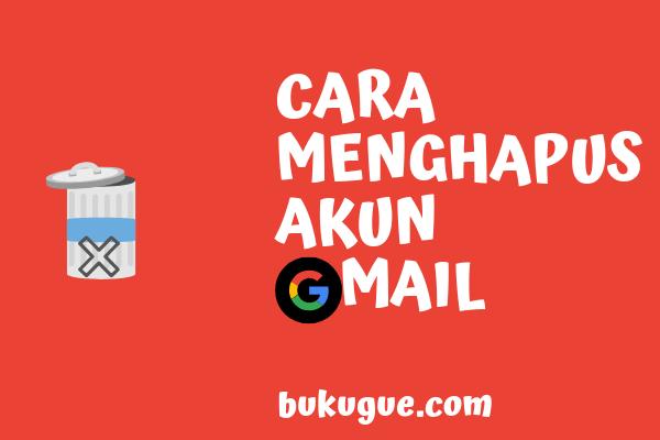 Cara menghapus akun gmail (atau akun google)