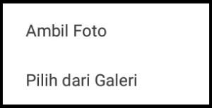 """Pilih menu """"Pilih dari Galeri"""" atau """"Ambil foto"""""""