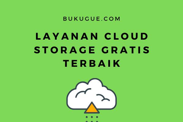 Layanan cloud storage gratis terbaik