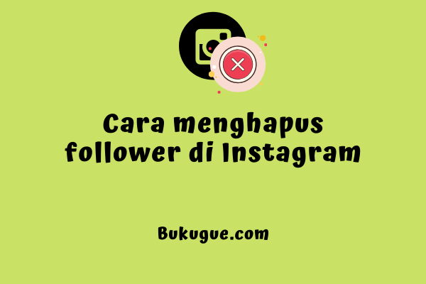 Cara menghapus banyak followers di Instagram sekaligus