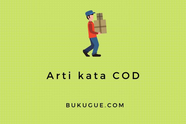 Arti kata COD dalam jual beli online