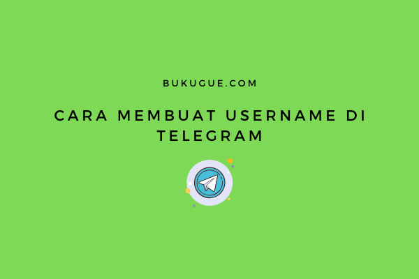 Cara membuat username di Telegram