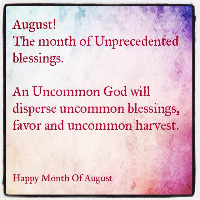 August Blessings