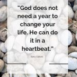 God Can Change Your Life In A Heartbeat