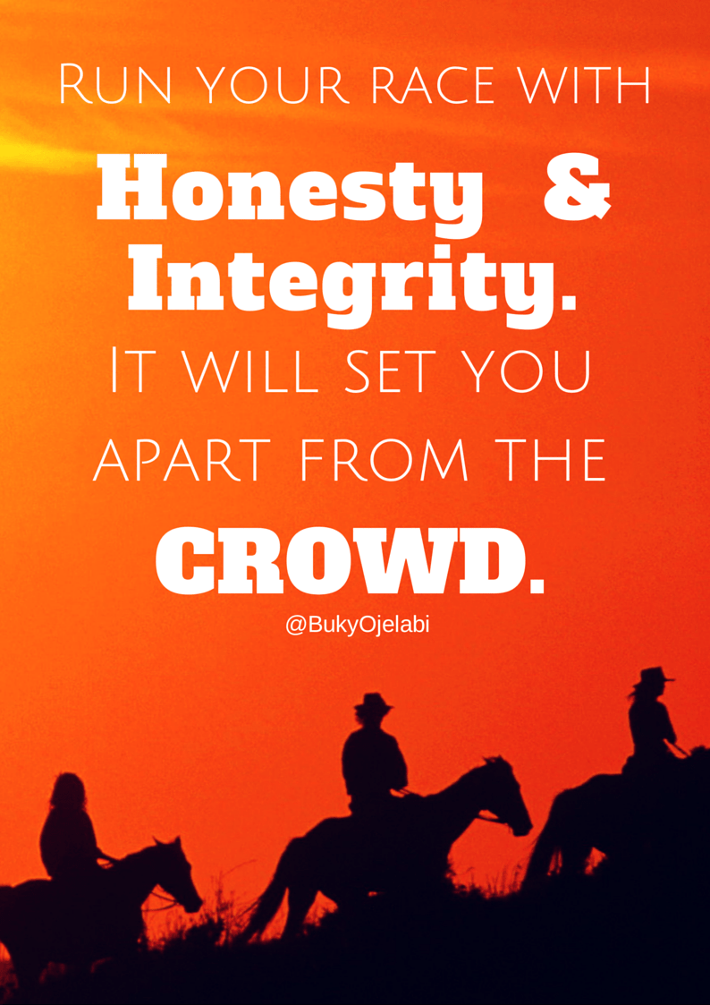 Run with Honesty & Integrity